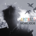 MICHAEL KOCÁB vydává album Abstract
